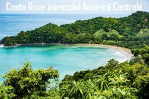 Costa Rica- miracolul Americii Centrale